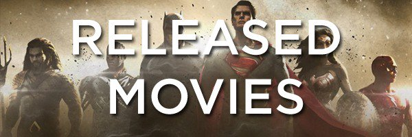 Released Movies DC Extended Universe